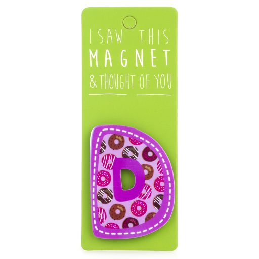 I saw this Magnet and .... - MA024 - Letter D