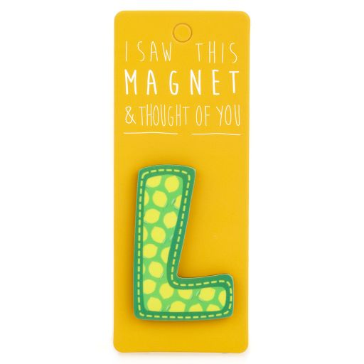I saw this Magnet and .... - MA032 - Letter L