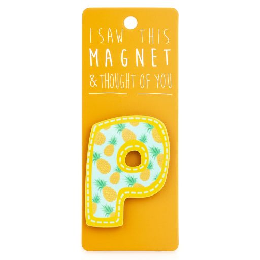 I saw this Magnet and .... - MA036 - Letter P
