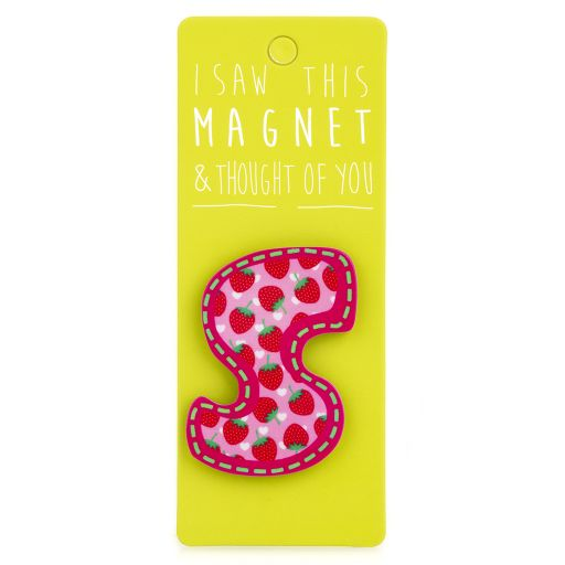I saw this Magnet and .... - MA038 - Letter S