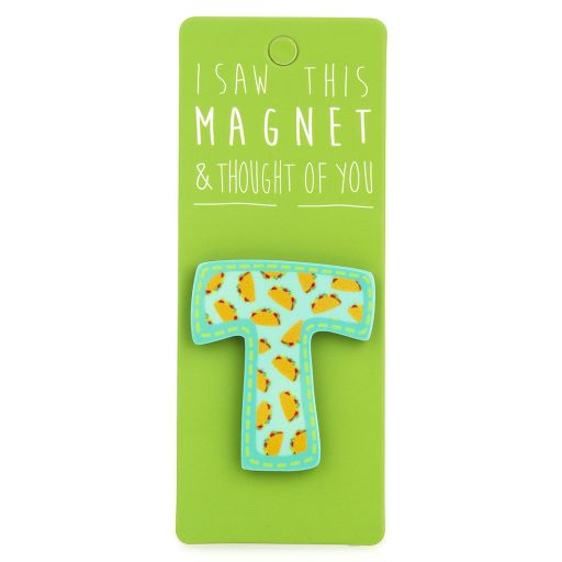 I saw this Magnet and .... - MA039 - Letter T