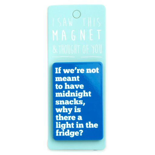 I saw this Magnet and .... - MA060 - Midnight Snacks