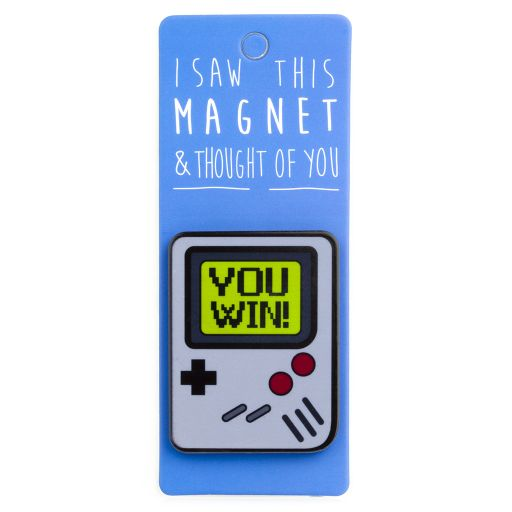 I saw this Magnet and .... - MA067 - You win