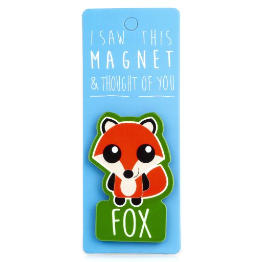 I saw this Magnet and .... - MA083 - Fox